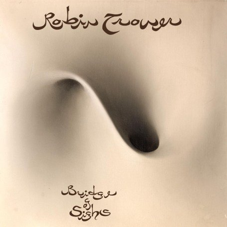 Robin Trower. Bridge of Sighs