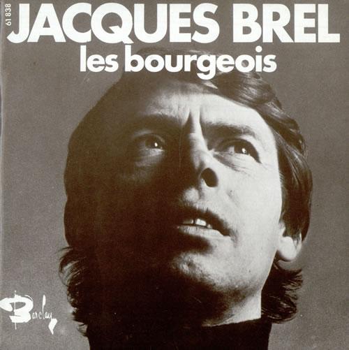 Jacques Brel. Les Bourgeois