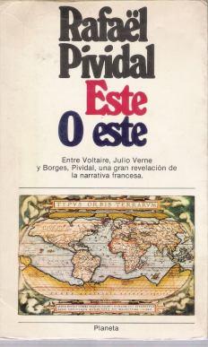 Rafael Pividal. Este ó Este. 1977.