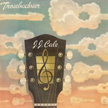 JJ Cale. Troubadour. 1976