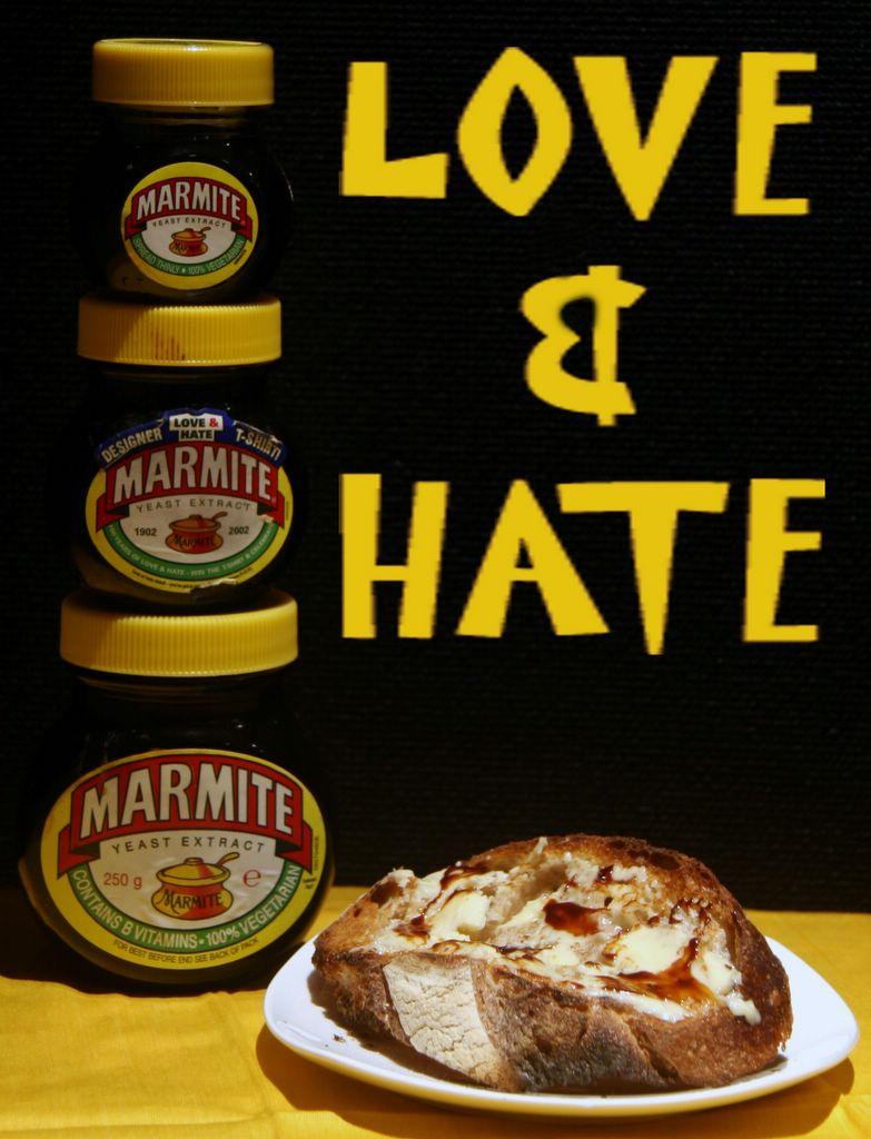 Marmite. Love hate