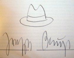 Joseph Beuys' signature. 2006. Joseph Beuys (1921-1986) era quase tão conhecido pelo chapéu como pela assinatura.