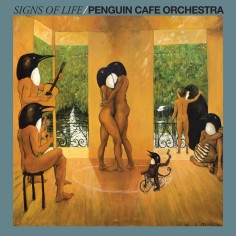Penguin Cafe Orchestra. Signs of life. 1987.
