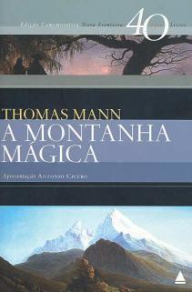 Thomas Mann. A Montanha Mágica.
