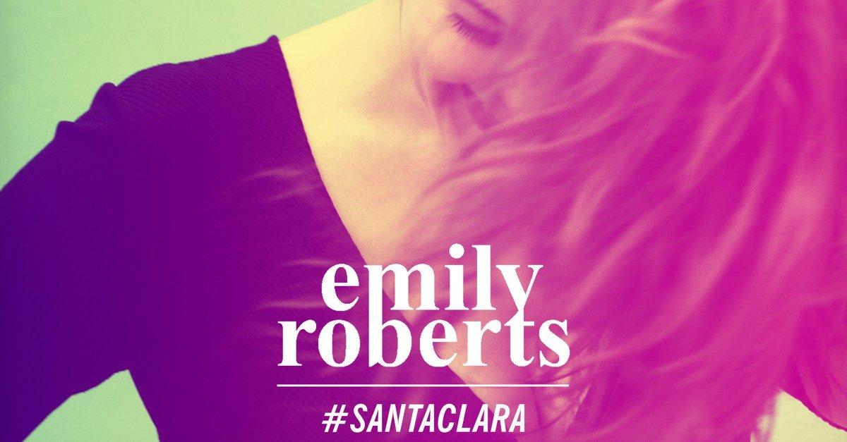 Emily Roberts. #santaclara